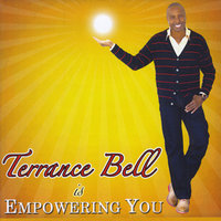 Empowering You — Terrance Bell