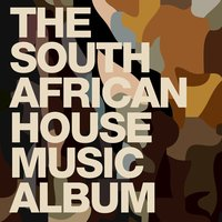 The South African House Music Album — сборник