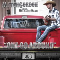 One Go Around — Mitch Gordon & The Unleaded Band