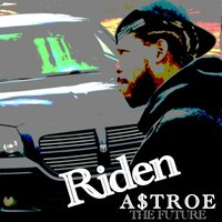 Riden — A$Troe the Future