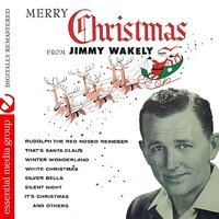 Merry Christmas From Jimmy Wakely — Jimmy Wakely