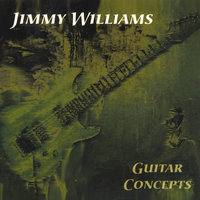 Guitar Concepts — Jimmy Williams