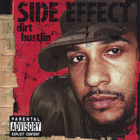 Dirt Hustlin' — Side Effect