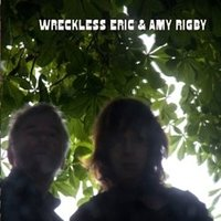 Wreckless Eric And Amy Rigby — Wreckless Eric, Amy Rigby