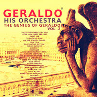 The Genius of Geraldo, Vol. 2 — Geraldo and His Orchestra