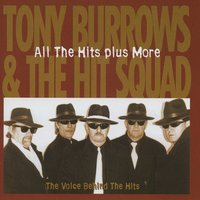 All The Hits Plus More The Voice Behind The Hits — Tony Burrows, Tony Burrows & The Hit Squad