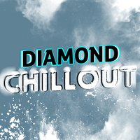 Diamond Chillout — Best Cafe Chillout Mix