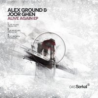 Alive Again EP — Alex Ground, Joor Ghen