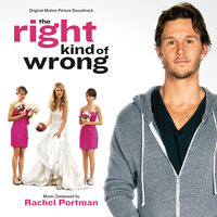 The Right Kind of Wrong — Rachel Portman