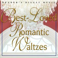 Reader's Digest Music: Best-Loved Romantic Waltzes — сборник