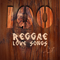 100 Reggae Love Songs — сборник