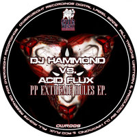 Pp Extreme Rules — DJ Hammond, Acid Flux