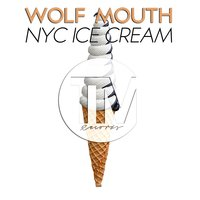 Nyc Ice Cream — Wolf Mouth
