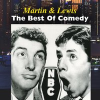 The Best Of Comedy — Martin & Lewis