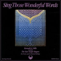 Sing Those Wonderful Words — The Star-Scape Singers