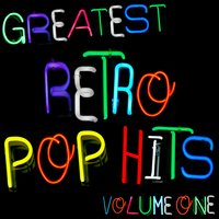 Greatest Retro Pop Hits Volume 1 — The Popettes