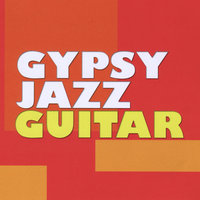 Gypsy Jazz Guitar — Gypsy Jazz Guitar