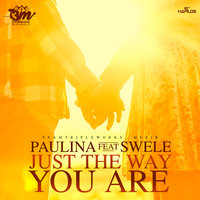 Just The Way You Are - Single — Paulina, Swele