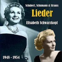 Lieder of Schubert, Schumann & Strauss, Recordings 1948-1954 — Франц Шуберт, Geoffrey Parsons, Elisabeth Schwarzkopf, Gerald Moore