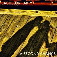 A Second Chance — Bachelor Party