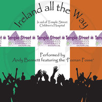 Ireland All the Way (feat. The Poznan Posse) — Andy Bennett