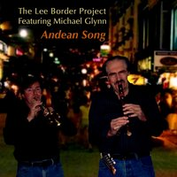 Andrean Song [feat. Michael Glynn] — Michael Glynn, The Lee Border Project