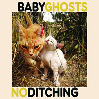"Split 7"" — No Ditching, Baby Ghosts"