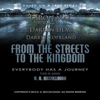 From the Streets to the Kingdom (feat. Darren Deac & Darryl Copeland) — Baron Mak
