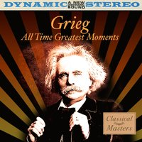 Grieg: All Time Greatest Moments — Academy Of St. Christopher Orchestra
