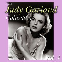 The Judy Garland Collection, Vol. 1 — Judy Garland