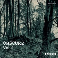 Obscure, Vol. 1 — Deluxia
