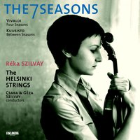 The 7 Seasons — The Helsinki Strings, Csaba & Géza Szilvay, Helsinki Strings, The and Szilvay, Csaba and Silvay, Géza, Réka Szilvay / The Helsinki Strings, Антонио Вивальди