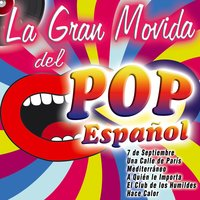 La Gran Movida del Pop Español — сборник