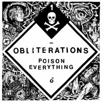 Poison Everything — Obliterations