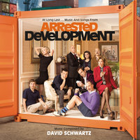 At Long Last...Music And Songs From Arrested Development — David Schwartz