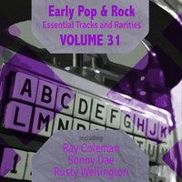 Early Pop & Rock Hits, Essential Tracks and Rarities, Vol. 31 — сборник