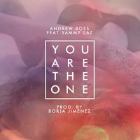 You Are the One — Andrew Boss, Sammy Laz