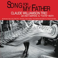 Song for My Father — Claude Williamson Trio
