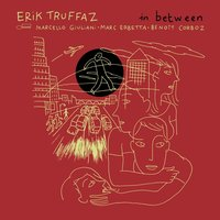 In Between (Deluxe) — Erik Truffaz