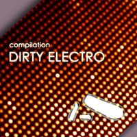 Dirty Electro Compilation — сборник