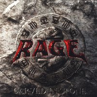 Carved In Stone — Rage