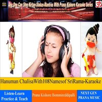Hanuman Chalisa with 108 Names of Sri Rama — Prana Kishore Bommireddipalli