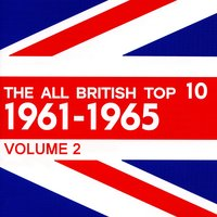 The All British Top 10 1961-1965 Volume 2 — сборник