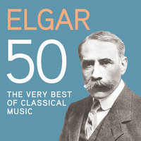 Elgar 50, The Very Best Of Classical Music — сборник