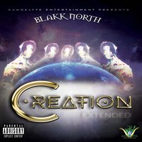 Creation (Extended) — Blakk North