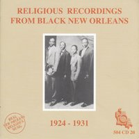 Religious Recordings from Black New Orleans 1924-1931 — сборник