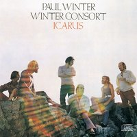 Winter Consort  - Icarus — Paul Winter