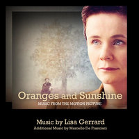 Oranges and Sunshine (Music from the Motion Picture) — Lisa Gerrard & Marcello De Francisci