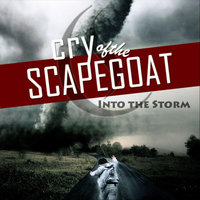 Into The Storm — Cry of the Scapegoat