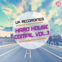 Hard House Compil Vol.3 — сборник